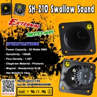 381-ลำโพงนอก Swallow Sound Horn Tweeter SH-210
