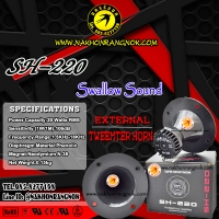 382-ลำโพงนอก Swallow Sound Horn Tweeter SH-220